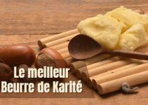 Le meilleur beurre de karité à acheter