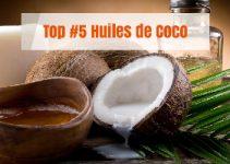 Top 5 meilleures huiles de coco