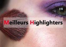 meilleur highlighter maquillage