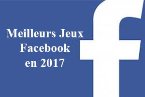 top 10 meilleurs jeux facebook gratuits en 2017 pc ou mobile. Black Bedroom Furniture Sets. Home Design Ideas