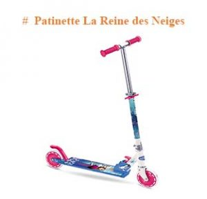 Patinette reine des neiges