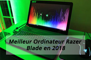 Meilleur Ordinateur Razer Blade