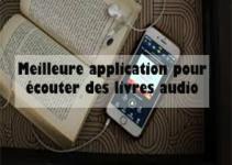 Meilleure application pour écouter des livres audio