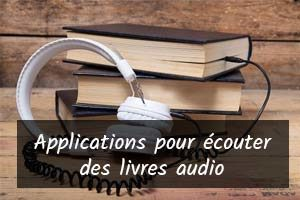 Meilleures appli pour écouter livre audio