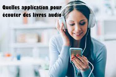 Quelles application pour écouter des livres audio