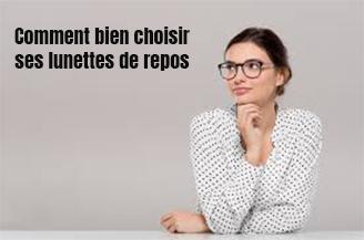 comment bien choisir ses lunettes de repos