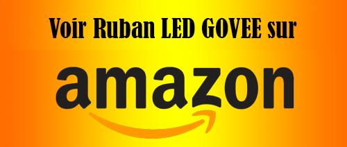 Voir le ruban Led Govee sur Amazon