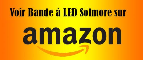 Consulter la bande led solmore sur Amazon